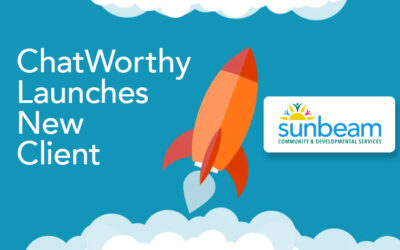 ChatWorthy Launches with Sunbeam Community & Developmental Services